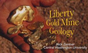 TitleSlideGoldMiningVideoLibertyGoldMineGeology-NickZentner